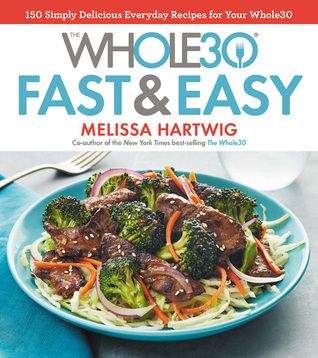 Presents Whole30 diet compliant meals in thirty minutes or less, including roasted salmon with tomatoes and fennel, shrimp stir-fry over cauliflower grits, and Moroccan chicken and sweet potatoes
