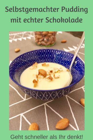 REzept für selbst gekochten Schokoladenpudding - zb mit weißer Schokolade, geht aber auch mit Zartbitterschokolade oder anderen Sorten Mit Mandeln. Pudding kochen geht schneller als man denkt. #rezept #nachtisch #dessert #schokolade