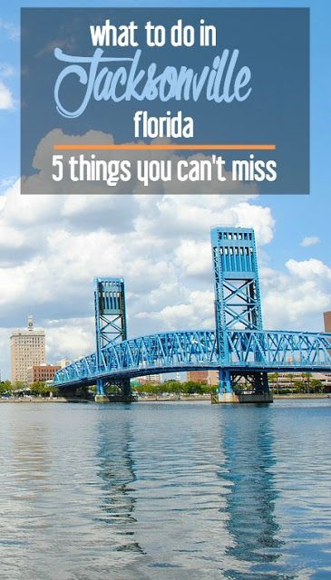 What to Do in Jacksonville, Florida: 5 Things You Can't Miss