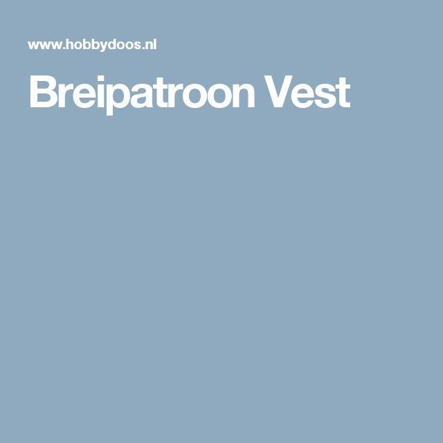 Breipatroon Vest