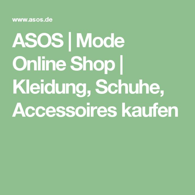 ASOS| Mode Online Shop| Kleidung, Schuhe, Accessoires kaufen