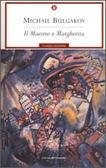 Il Maestro e Margherita - Mikhail Bulgakov