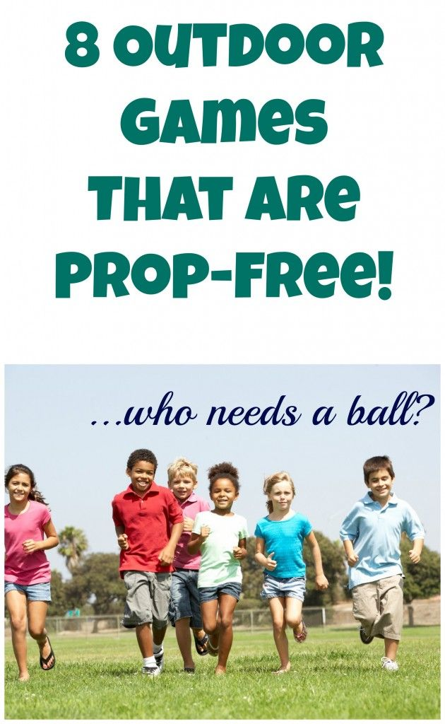 """8 Outdoor Games That Are Prop-Free! Who Needs A Ball??? I may be """"grown"""" but will probably love this on one of those boring days that I'm broke"""