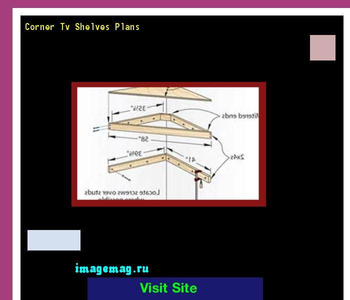 Corner Tv Shelves Plans 082011 - The Best Image Search