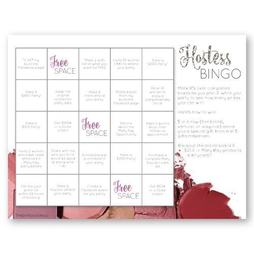 Help your Mary Kay hostesses win more FREE product with a fully customizable BINGO game!! Find it only on www.thepinkbubble.co!!