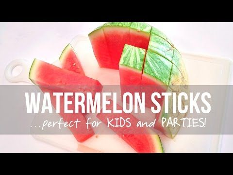 Watermelon Sticks...perfect for KIDS and PARTIES!   Make It and Love It