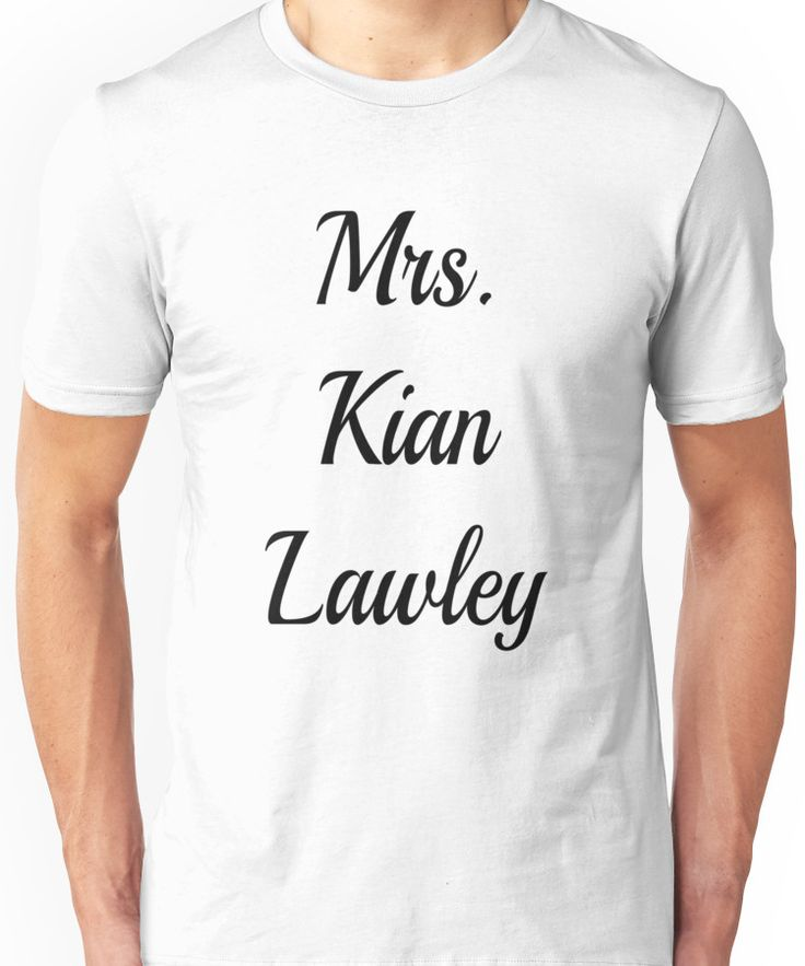 Mrs. Kian Lawley Unisex T-Shirt
