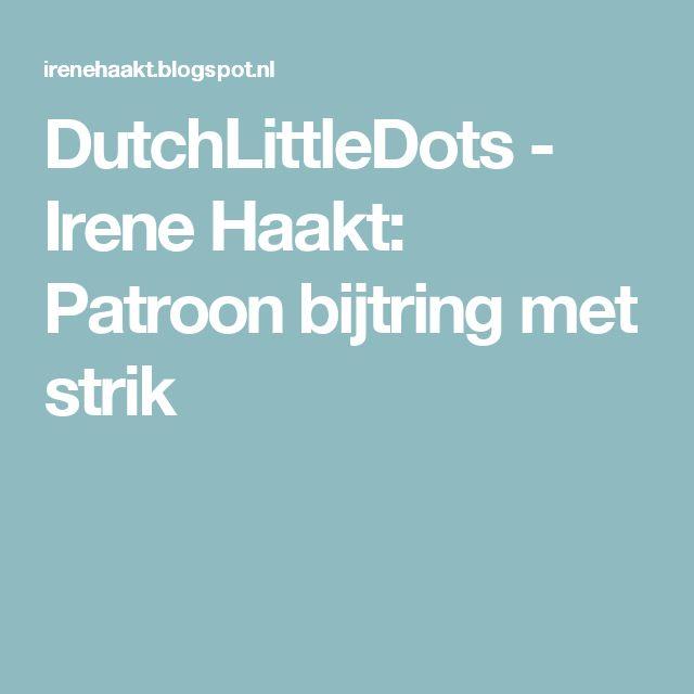 DutchLittleDots - Irene Haakt: Patroon bijtring met strik