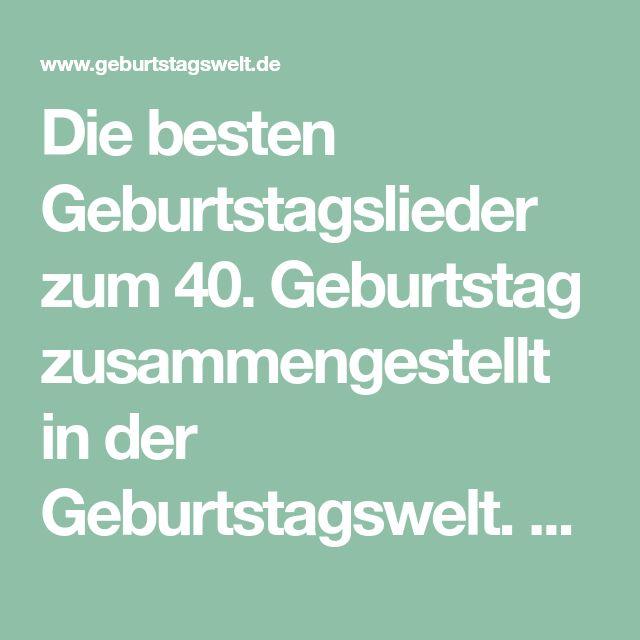 Lieder Zum 40 Geburtstag Lustig