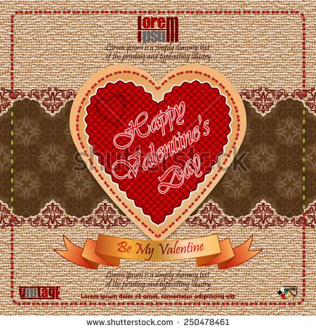 Vintage Happy Valentine's Day background with Be My Valentine  text on ribbon, vintage linen/jute  and arabesques pattern backdrop.