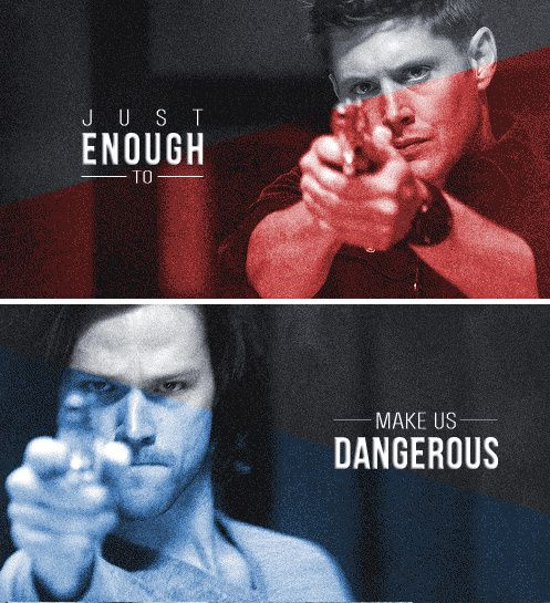 [gifset] You have to watch this. It is a great piece of work! - We know a little about a lot of things. Just enough to make us dangerous. #Sam #Dean #SPN