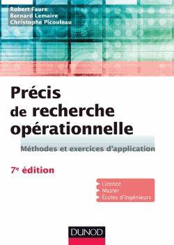 Précis de recherche opérationnelle - Méthodes.... Robert Faure, Bernard Lemaire