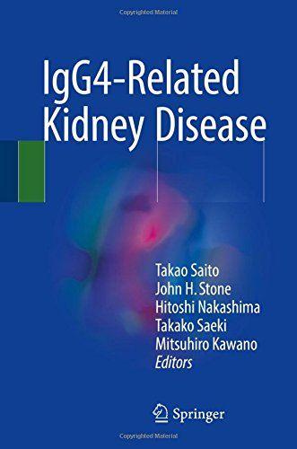 IgG4-Related Kidney Disease   Kidney, Kidney disease, Disease