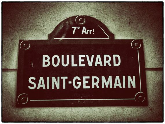 Paris Photography 8x 10 Street Sign St Germain- Old & New Paris-Vintage Look-Paris Romance-Urban Architect Art $15.00