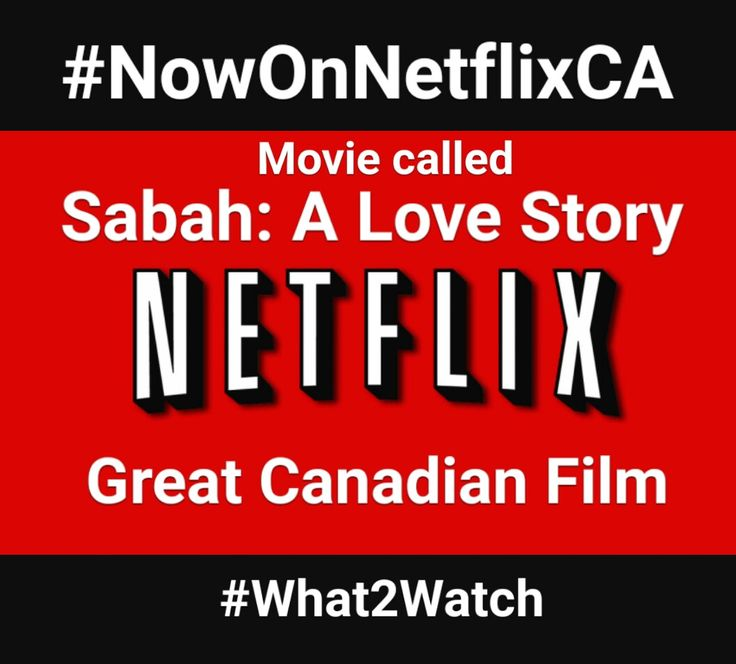 Canadian movie called #SabahALoveStory #what2watch #streamteam #NowOnNetflixCA #netflixcanada