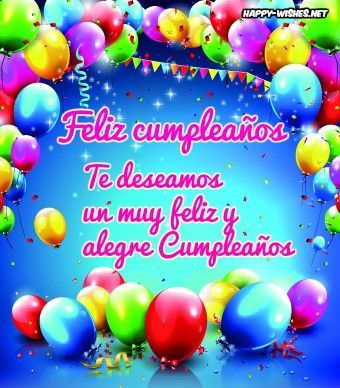 Happy Birthday Wishes In Spanish Spanish Birthday Wishes Happy Birthday Wishes Spanish Happy Birthday Friend