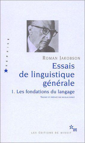 Amazon.fr - Essais de linguistique générale : Tome 1 Les fondations du langage - Roman Jakobson, Nicolas Ruwet - Livres
