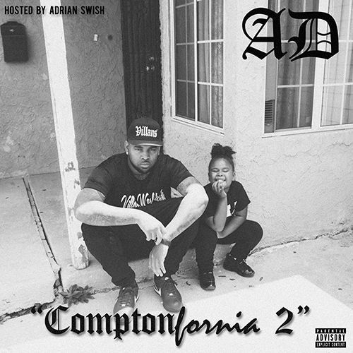 Check out another one from AD's upcoming 'ComptonFornia 2' tape, 'Her,' featuring Tory Lanez.In just over an hour, AD is dropping his mixtape ComptonFornia 2...