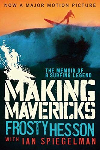 Making Mavericks The Memoir Of A Surfing Legend Pdf Ebook Download Making Mavericks The Memoir Of A Surfing Legend Free Ebook Maki In 2020 Memoirs Surfing Mavericks
