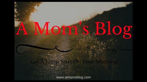 Start Your Morning Like MomJonz amomsblog.com