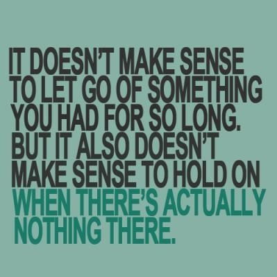 Letting go...: Truths Hurts, Hold On, Remember This, Life Lessons, Letgo, So True, Let Go Quotes, Love Quotes, True Stories