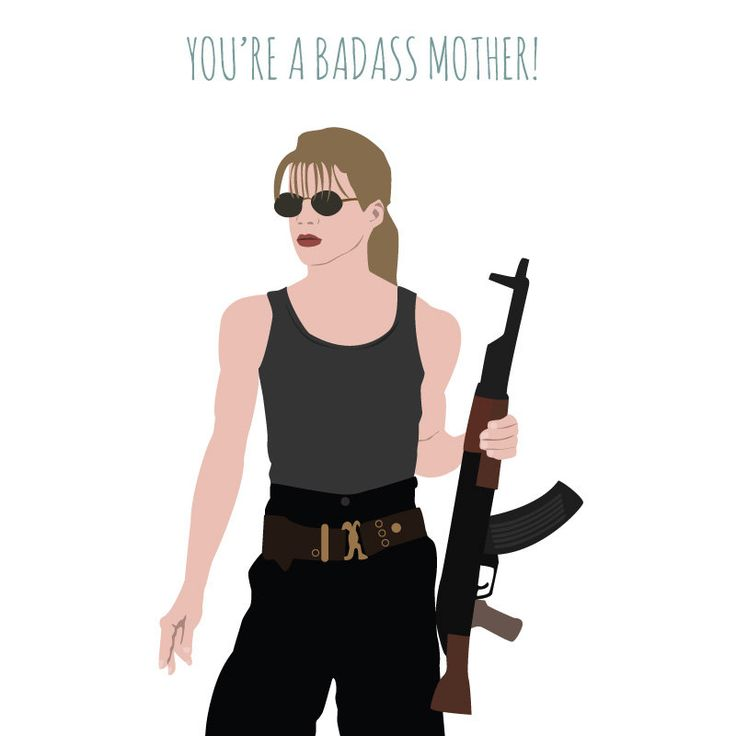 Mother's Day card  Terminator 2  Sarah Connor by MeetMeInShermer