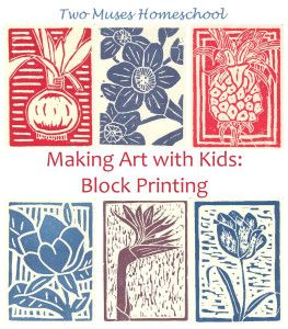 Two Muses Homeschool | Making Art with Kids: Block Printing