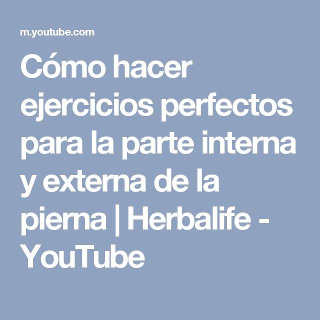Cómo hacer ejercicios perfectos para la parte interna y externa de la pierna   Herbalife - YouTube