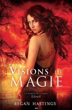Couverture de L'Éveil, tome 1 : Visions de magie