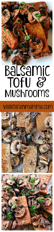 Balsamic Tofu and Mushrooms #glutenfree #vegan @vegetarianmamma