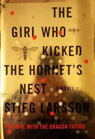 The Girl Who Kicked the Hornet's Nest, Stieg Larsson,