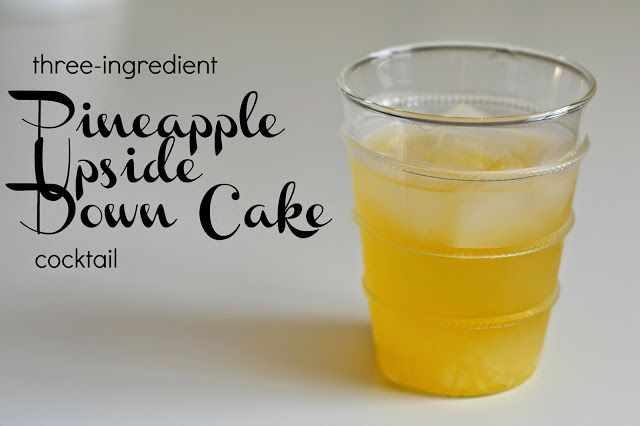 A. Liz Adventures: Pineapple Upside Down Cake Cocktail (Say It Three Times Fast)