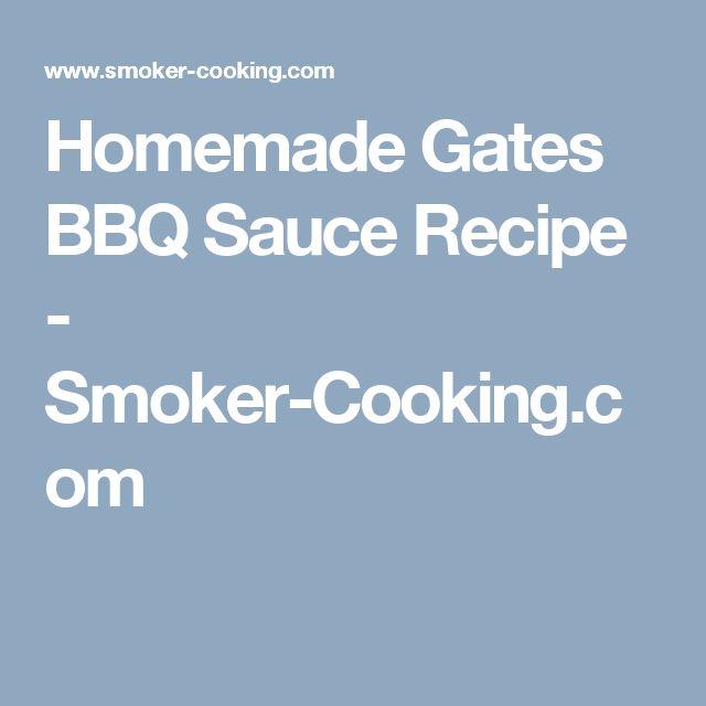 Homemade Gates BBQ Sauce Recipe - Smoker-Cooking.com