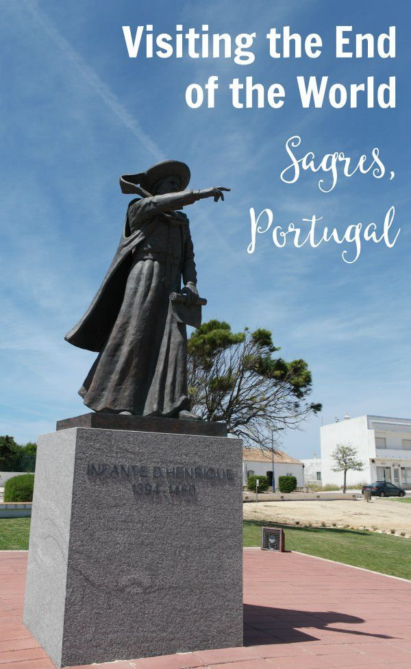 Visiting the End of the World - Sagres, Portugal in the Algarve region of Portugal.