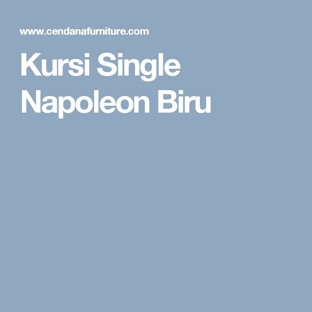 Kursi Single Napoleon Biru