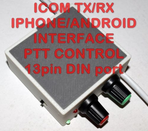 ICOM Iphone/Android PTT Interface-PSK,PSK31,RTTY,SSTV Compatible with ICOM IC-78, IC-703, IC-706, IC-718, IC-7000, IC-7100, IC-7200, IC-7410, IC-9100 and variations of these models and all other radios with DIN 13 pins ACC socket.