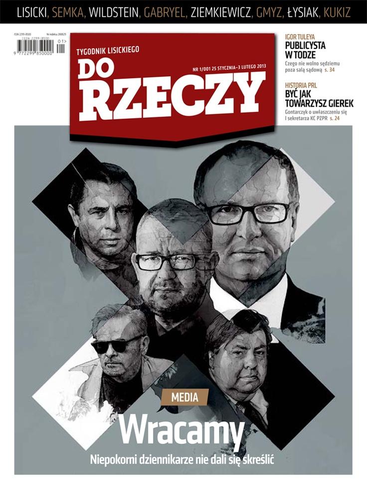 Do Rzeczy wydanie 1 - od 25.01.2013 w kioskach w całej Polsce.