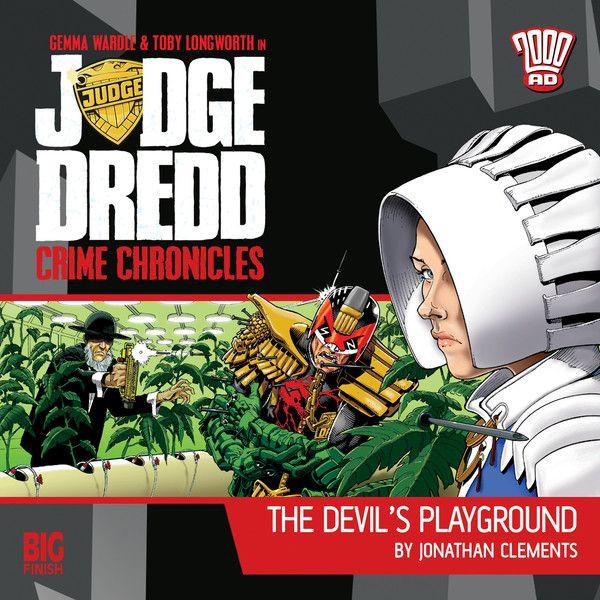 21. Judge Dredd: Crime Chronicles - The Devil's Playground