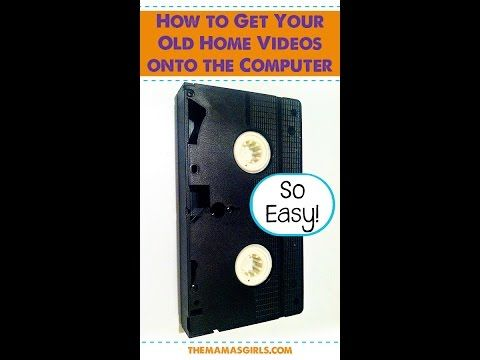 How to Get Your Old Home Videos onto the Computer - The Mama's Girls