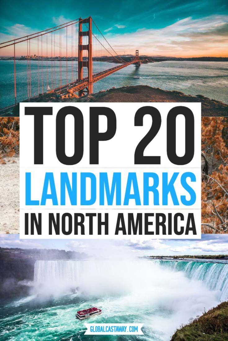 Top 20 Biggest Landmarks In North America 2021 North American Travel Travel Usa America Travel