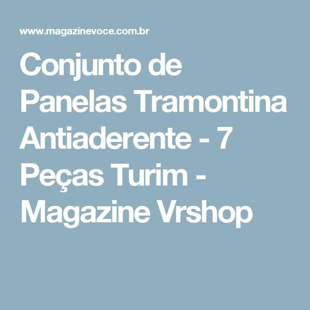 Conjunto de Panelas Tramontina Antiaderente - 7 Peças Turim - Magazine Vrshop