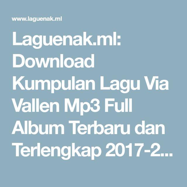 Laguenak.ml: Download Kumpulan Lagu Via Vallen Mp3 Full Album Terbaru dan Terlengkap 2017-2018