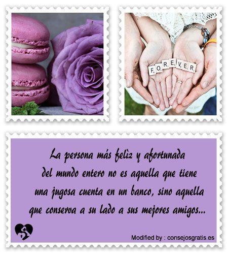 buscar palabras bonitas de amistad,enviar bonitos saludos de amistad:  http://www.consejosgratis.es/lindos-mensajes-de-amistad/