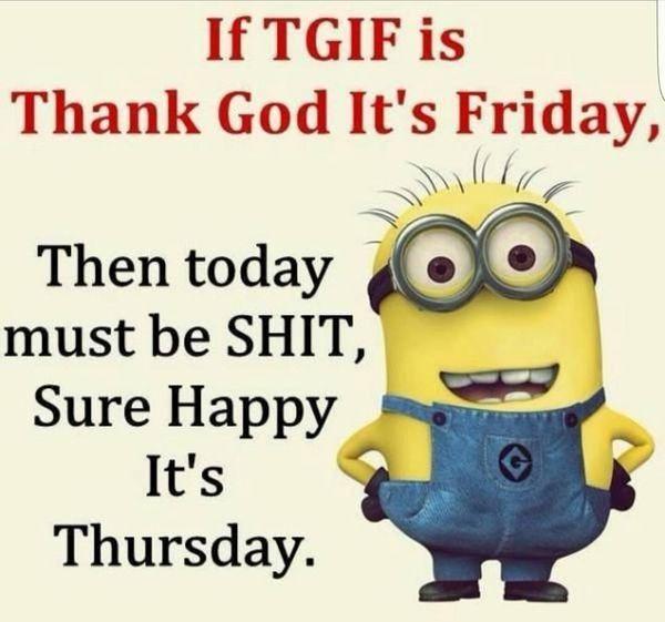 Absurd Good Morning Thursday Memes Funny Good Morning Quotes Good Morning Thursday Thursday Humor