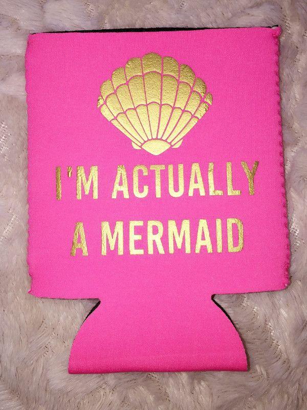 I'm Actually A Mermaid Koozie