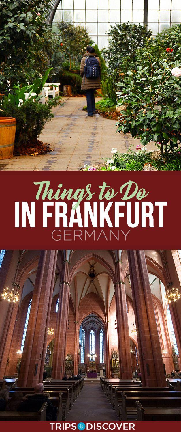 9 Best Things To Do In Frankfurt Germany Germany Frankfurt