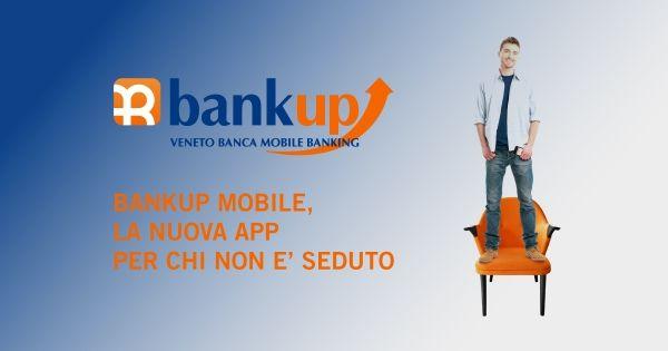 Utile e indispensabile un'app come #BankUpMobile di Veneto Banca. Riconosce anche l'impronta digitale! #app #ad