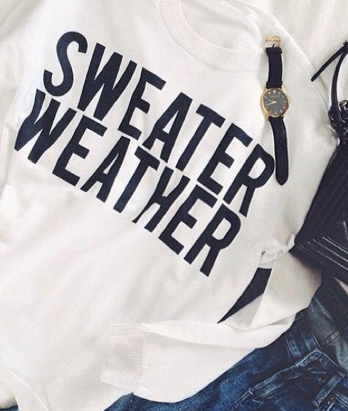 Sweater Weather sweatshirt UNISEX sizing women oversize sweater cool jumper funny sweatshirts
