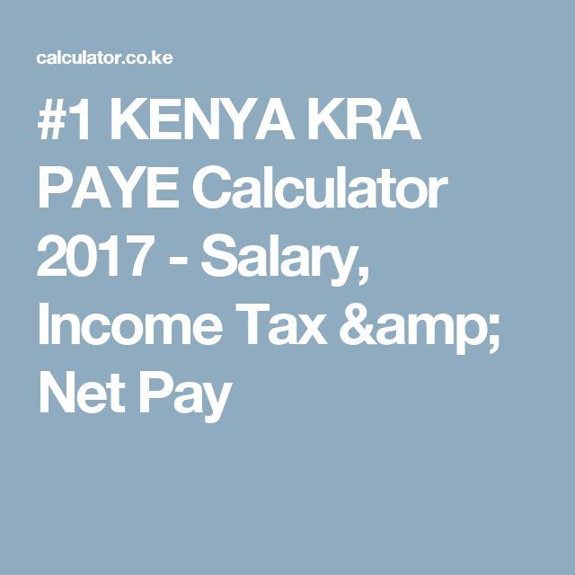 Kenya Kra Paye Calculator   Salary Income Tax  Net Pay