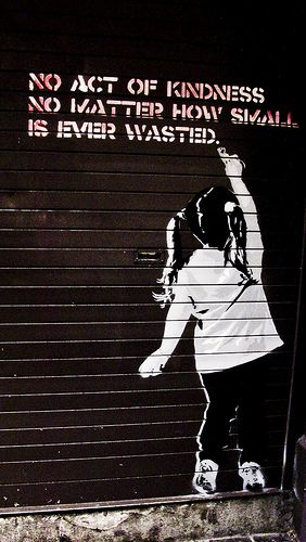 Banksy's street art, + an excellent article: 25 Ways to Be Good for Someone Else